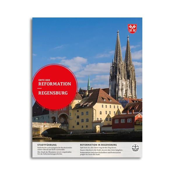 Orte der Reformation - Regensburg