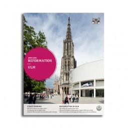 Orte der Reformation – Ulm