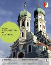 Orte der Reformation – Augsburg