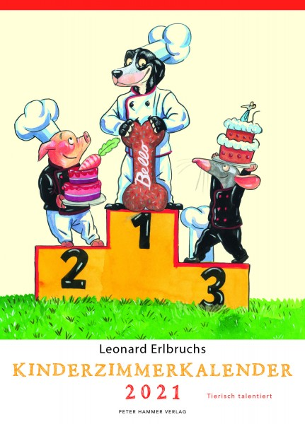 Leonard Erlbruchs Kinderzimmerkalender 2021 - Tierisch talentiert
