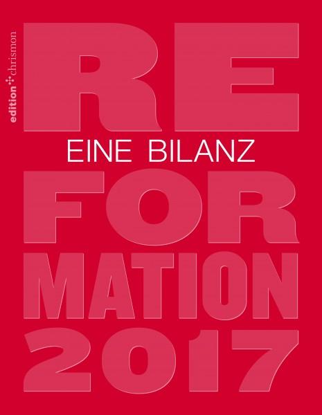 Reformation 2017 – Eine Bilanz