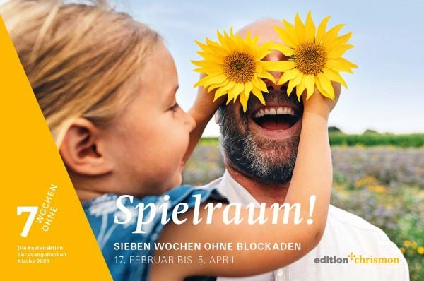 Spielraum! Sieben Wochen ohne Blockaden. Wochenkalender 2021