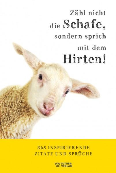 Bernd Becker | Hans Möhler (Hg.): Zähl nicht die Schafe, sondern sprich mit dem Hirten ISBN: 978-3-7858-0697-5