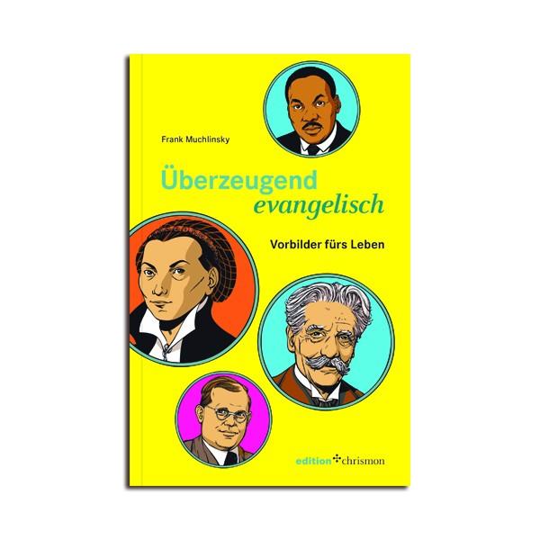 Frank Muchlinsky: Überzegend evangelisch