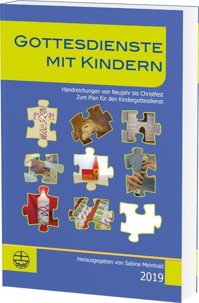 978-3-374-05318-6; Sabine Meinhold: Gottesdienste mit Kindern 2019