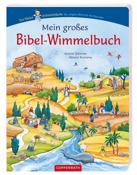 Antonie Schneider, Melanie Brockamp: Mein großes Bibel-Wimmelbuch