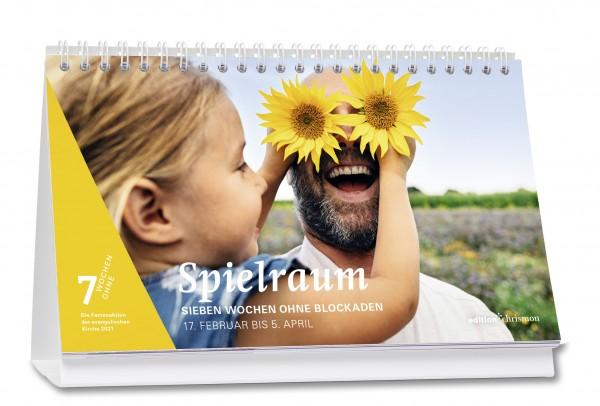 Spielraum! Sieben Wochen ohne Blockaden. Tagestischkalender 2021