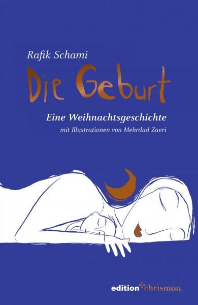Rafi Schami: Die Geburt, ISBN: 978 3 96038 286 7