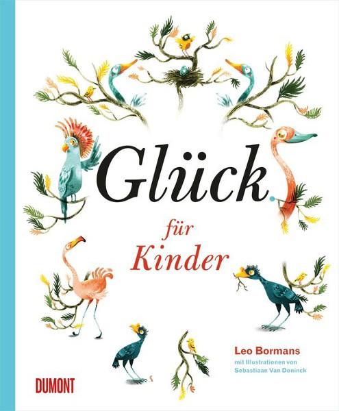 Bormans: Glück für Kinder; mit Illustrationen von Sebastiaan Van Doninck