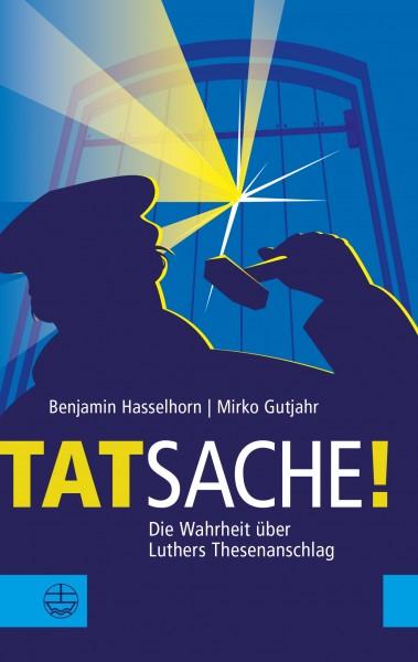 Benjamin Hasselhorn, Mirko Gutjahr: Tatsache! ISBN: 978-3-374-05638-5