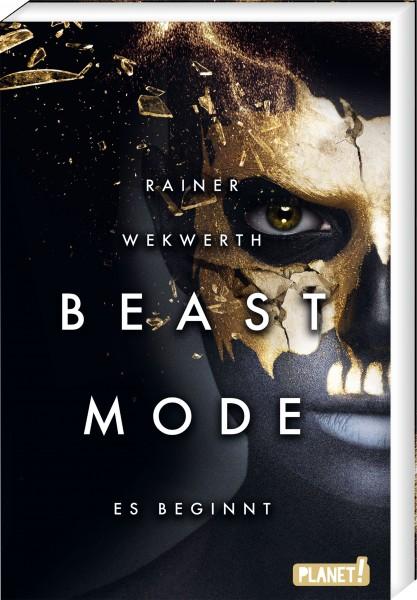 Beastmode- Es beginnt