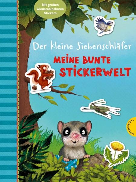 Sabine Bohlmann, Kerstin Schoene: Der kleine Siebenschläfer-Meine bunte Stickerwelt