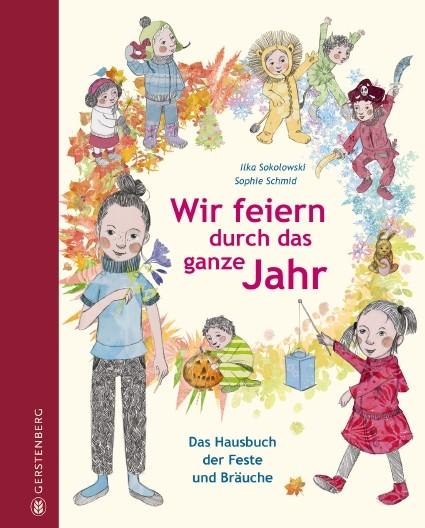 Ilka-Sokolowski-Sophie-Schmid-Wir-feiern-durch-das-ganze-Jahr