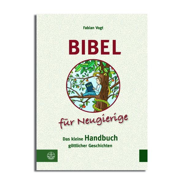 Bibel für Neugierige
