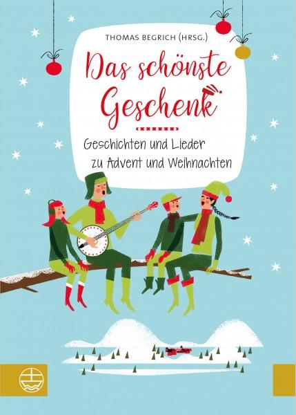 Thomas Begrich (Hrsg.): Das schönste Geschenk ISBN 978-3-374-05603-3
