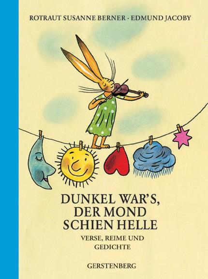 Rotraut-Susanne-Berner-Edmund-Jacoby-Dunkel-war's-der-Mond-schien-helle