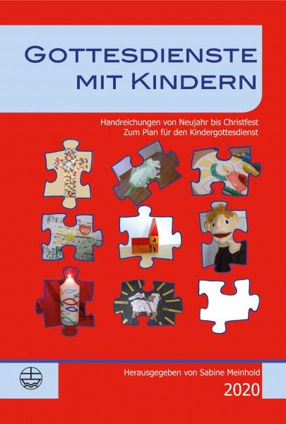 Sabine Meinhold (Hrsg.): Gottesdienste mit Kindern 2020 978-3-374-05912-6