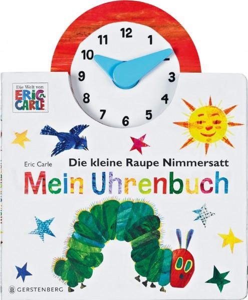 Eric Carle: Die kleine Raupe Nimmersatt - Mein Uhrenbuch ISBN: 978-3-8369-5924-7