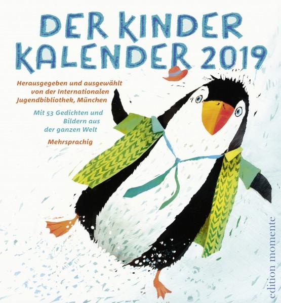 Der Kinder Kalender 2019 Hg. von der Internationalen Jugendbibliothek, München