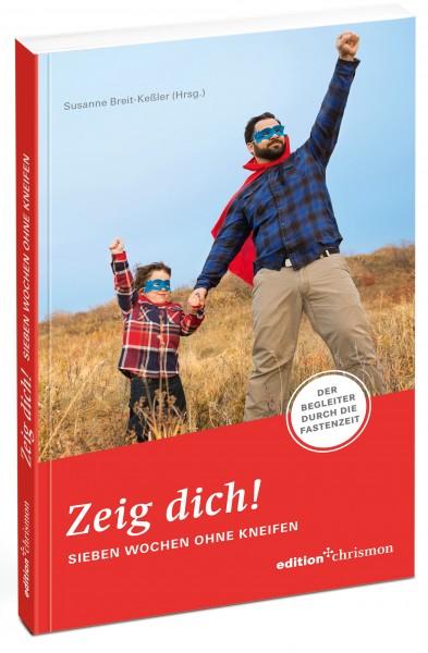 978-3-96038-110-5; Breit-Kessler: Begleitbuch-Zeig-dich-7-Wochen-Ohne-2018