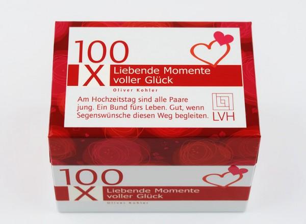 100x Liebende Momente voller Glück