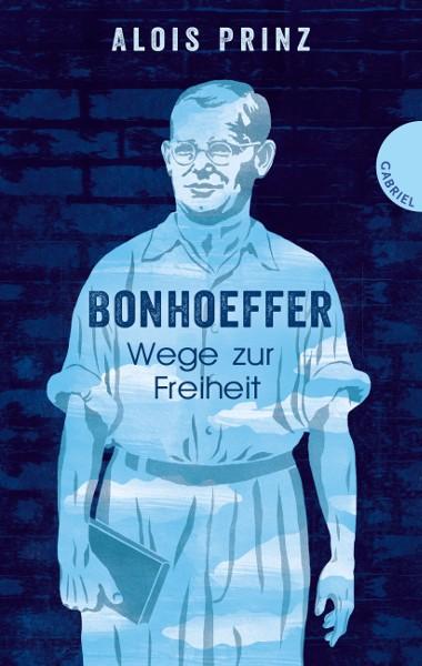 978-3-522-30455-9, Bonhoeffer - Wege zur Freiheit
