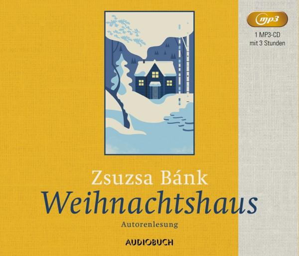 Weihnachtshaus (ungekürzte Lesung auf 1 MP3-CD)