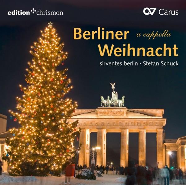 sirventes berlin | Stefan Schuck: Berliner Weihnacht a cappella