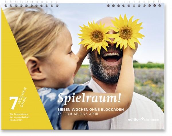 Spielraum! Sieben Wochen ohne Blockaden. Tageswandkalender 2021