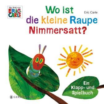EricCarle-Wo-ist-die-kleine-Raupe-Nimmersatt?