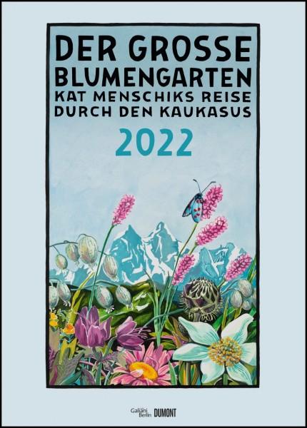 Der große Blumengarten Kalender 2022