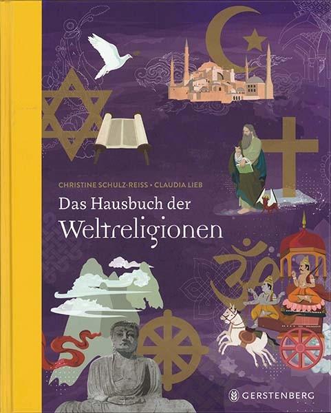 Christine-Schulz-Reiss-Claudia-Lieb-Das-Hausbuch-der-Weltreligionen