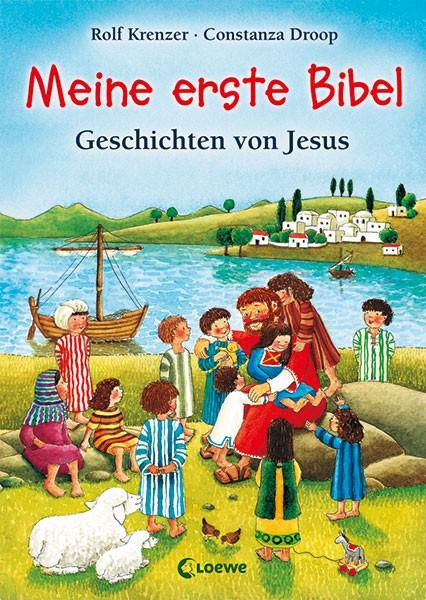 Rolf Krenzer: Meine erste Bibel - Geschichten von Jesus