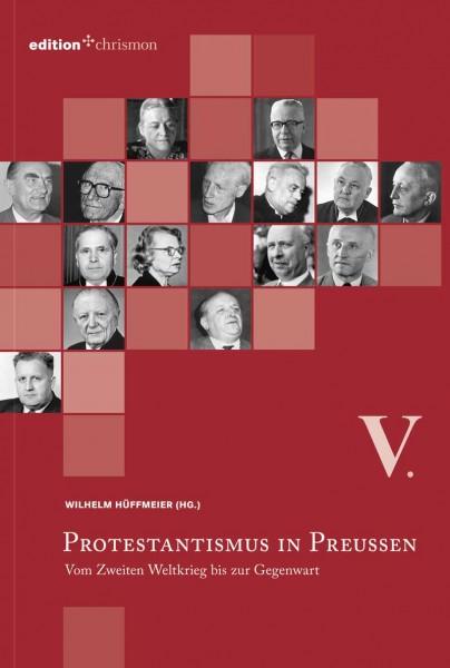 978-3-86921-006-3-Wilhelm Hüffmeier - Protestantismus in Preußen, Band V