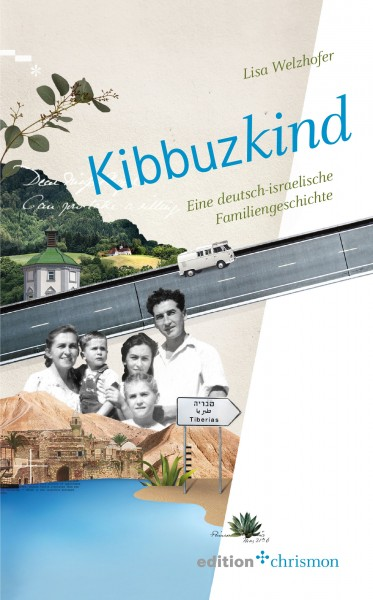Lisa Welzhofer: Kibbuzkind ISBN: 978-3-96038-160-0