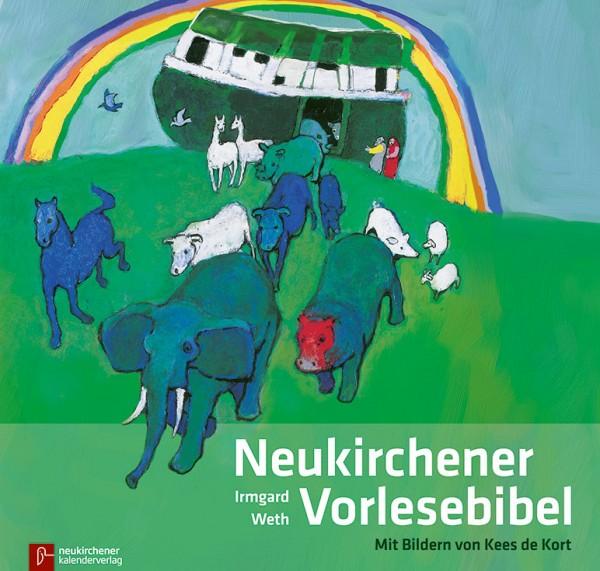 Irmgard Weth; Kees de Kort: Neukirchener Vorlesebibel