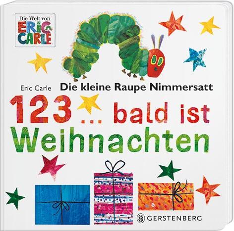 Eric Carle: Die kleine Raupe Nimmersatt - 1 2 3...bald ist Weihnachten ISBN: 978-3-8369-5929-2