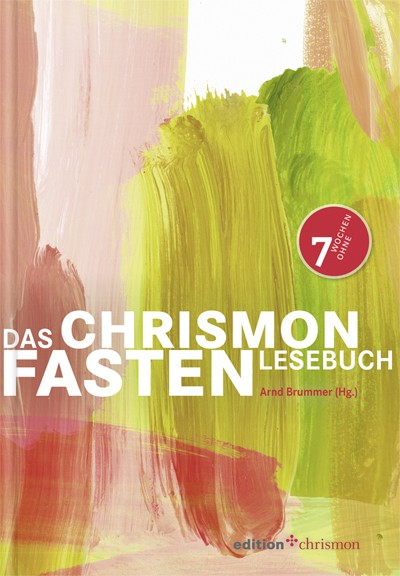 Das chrismon-Fastenlesebuch