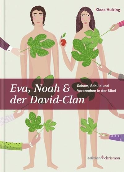 Eva, Noah und der David-Clan